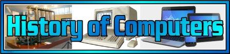 Free printable banner 'History of Computers' for classroom display.