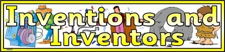 Free Printable Inventors and Inventions banner for display