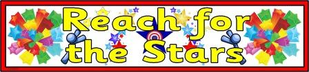 Free Printable 'Reach for the Stars' banner for classroom display.  Free printable bulletin board heading.