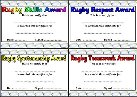 Free printable Rugby Skills certificates.  Includes certificates for Teamwork, Sportsmanship, Respect, Enjoyment and Discipline, as well as two general Rugby certificates.