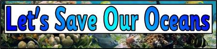 Free printable Save the Oceans banner for display