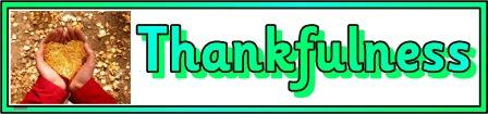 Thankfulness banner, part of a series of free printable core values banners.