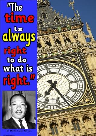 Martin Luther King, Time is always right to do what is right, free printable poster